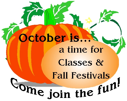 October is a time for classes and Fall Festivals